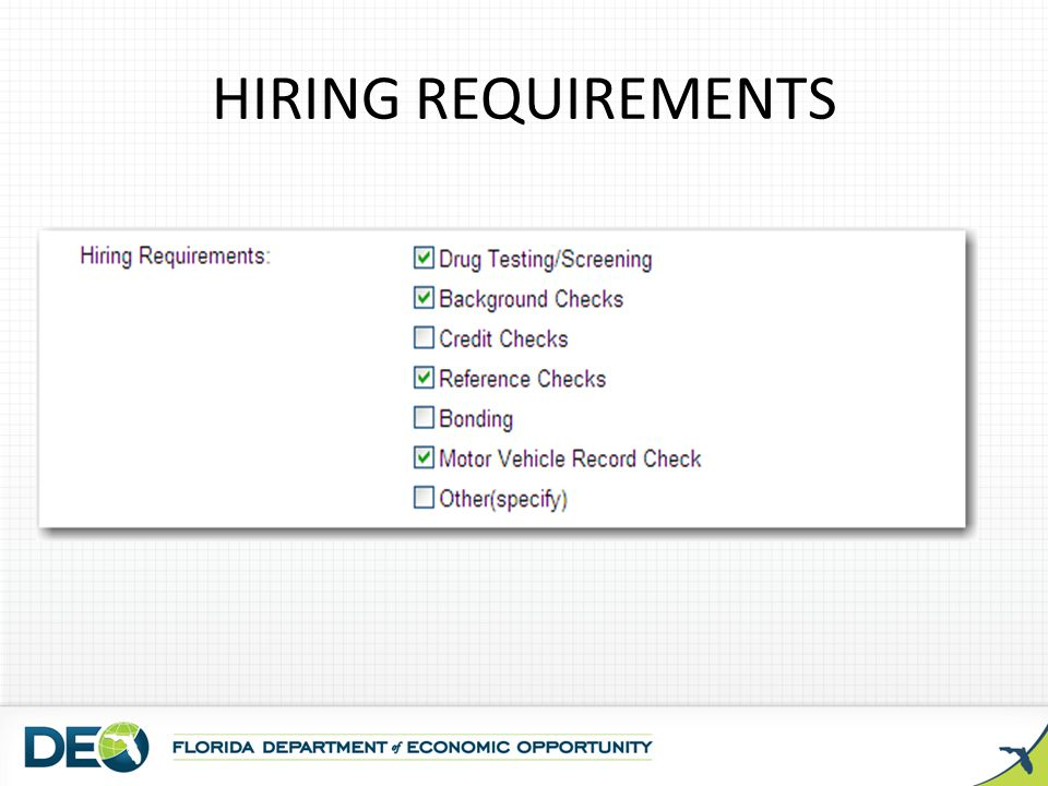 HIRING REQUIREMENTS