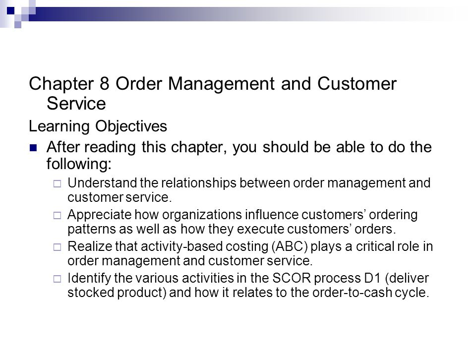 Order to cash Thirteen principle activities constitute the OTC cycle: D1.1 through D1.7 represent information flows D1.8 through D1.12 represent product flows D1.13 represents cash flow Order cycle all activities that occur from when an order is received until the product is received Replenishment cycle refers to acquisition of additional inventory one firms order cycle is anothers replenishment cycle