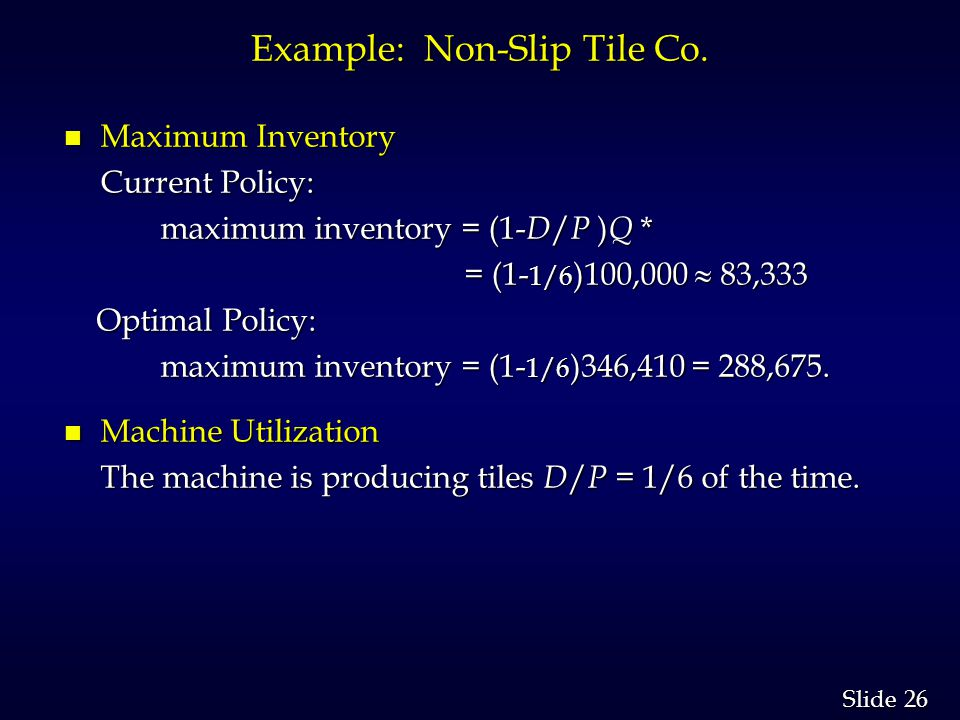 26 Slide Example: Non-Slip Tile Co.