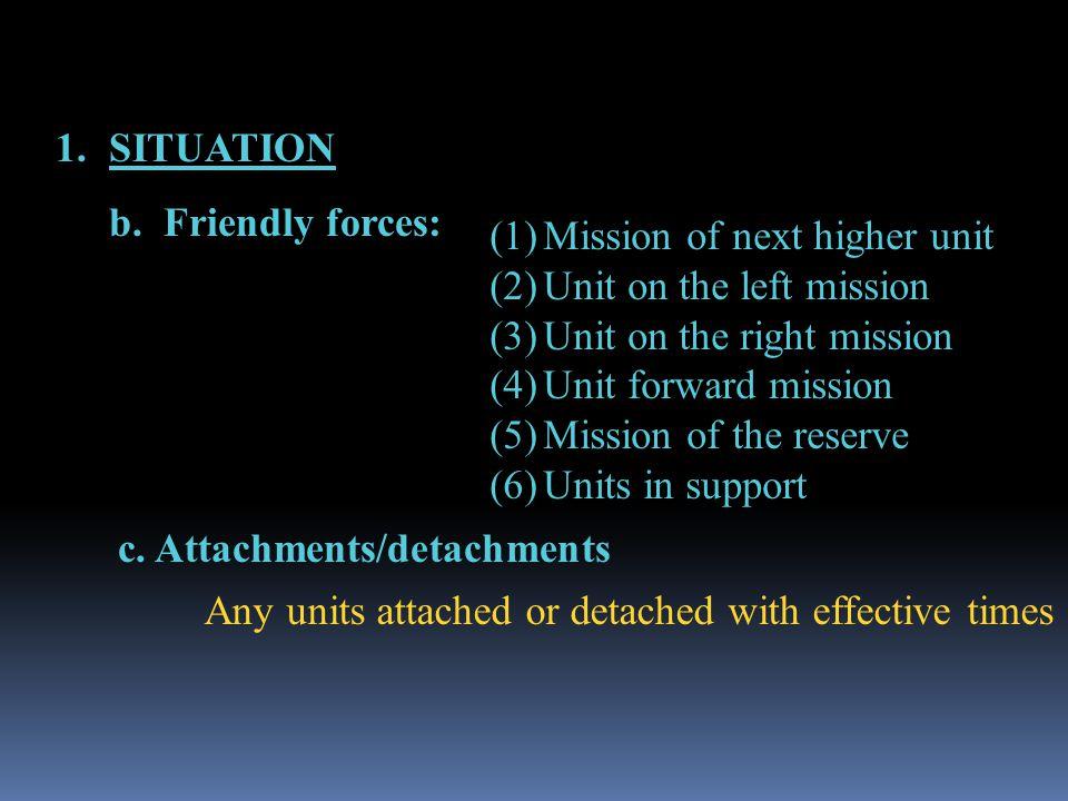 c.Attachments/detachments 1.SITUATION b.