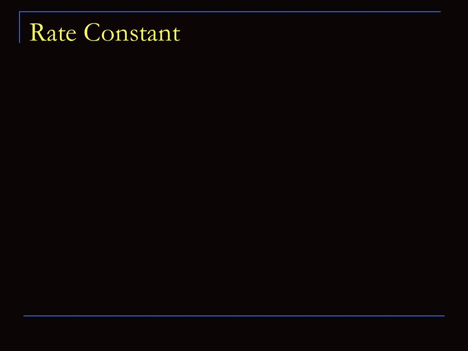 Rate Constant