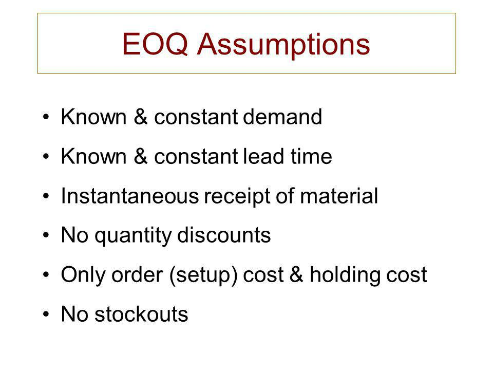 EOQ Example Youre a buyer for SaveMart.SaveMart needs 1000 coffee makers per year.