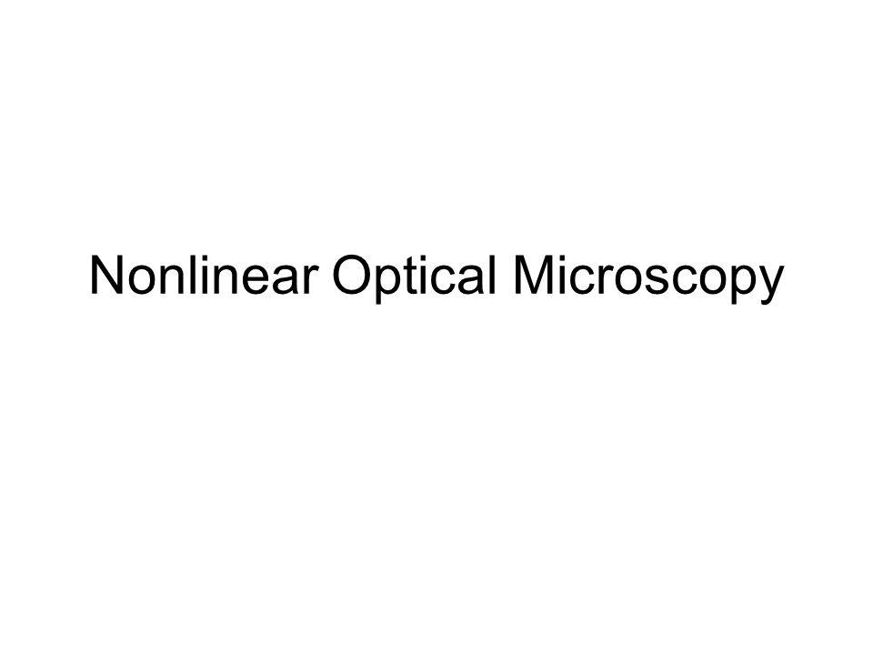 Nonlinear Optical Microscopy