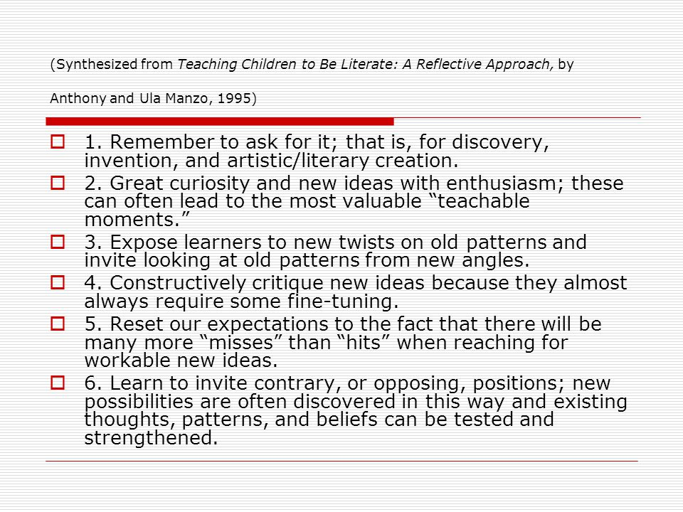 (Synthesized from Teaching Children to Be Literate: A Reflective Approach, by Anthony and Ula Manzo, 1995) 1. Remember to ask for it; that is, for dis