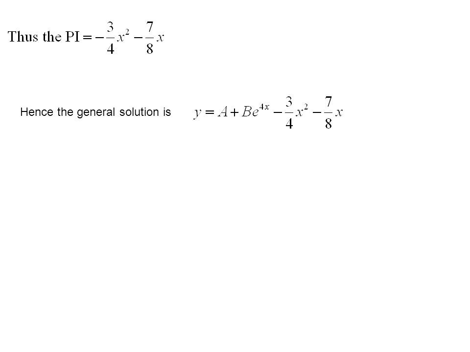 Hence the general solution is