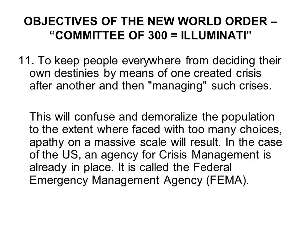 OBJECTIVES OF THE NEW WORLD ORDER – COMMITTEE OF 300 = ILLUMINATI 11.