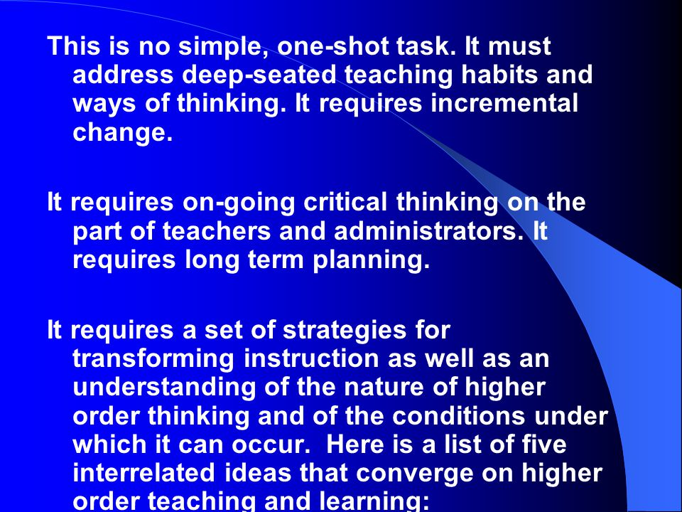 Give Teachers Time to Thoughtfully Redesign Their Instruction As teachers become increasingly aware of the difference between a didactic and a critica