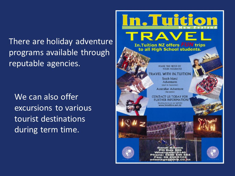 There are holiday adventure programs available through reputable agencies.