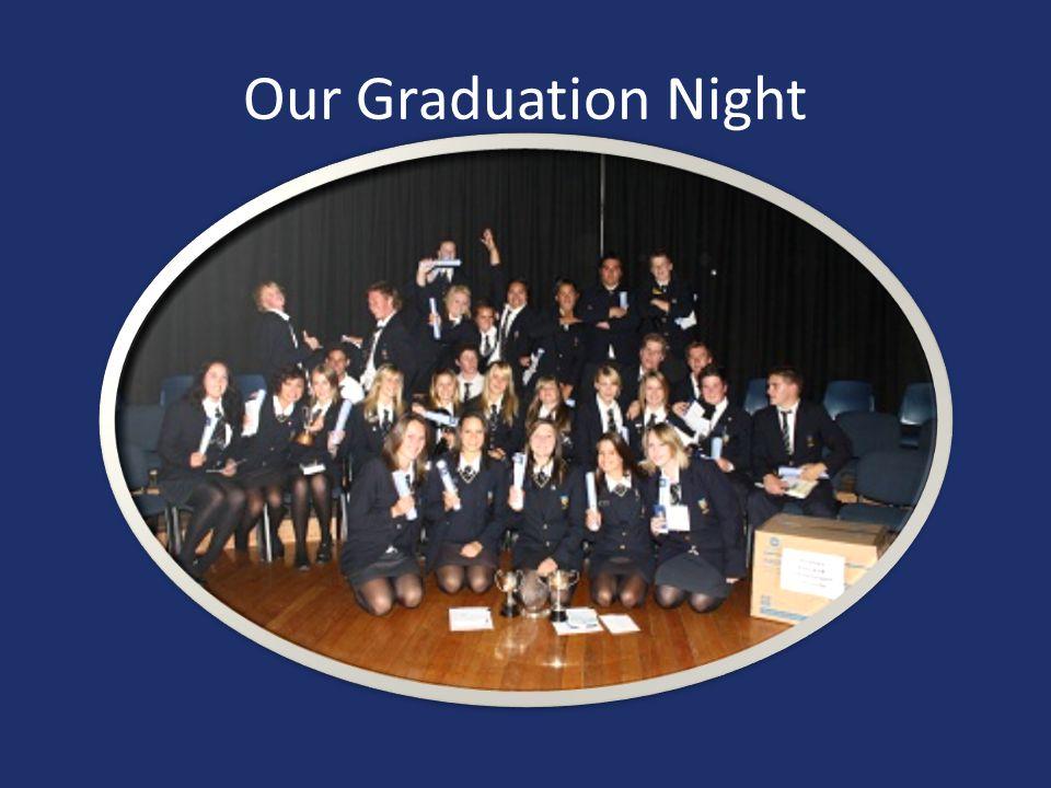 Our Graduation Night
