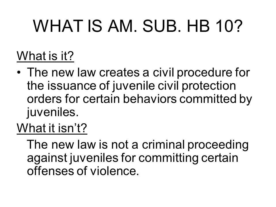 WHAT IS AM. SUB. HB 10. What is it.