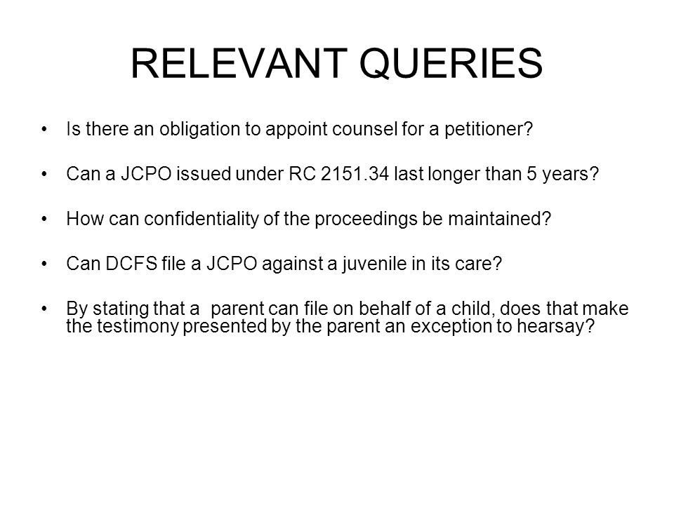 RELEVANT QUERIES Is there an obligation to appoint counsel for a petitioner.