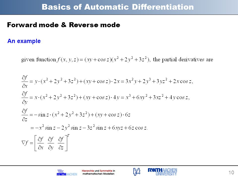 10 Basics of Automatic Differentiation Forward mode & Reverse mode An example