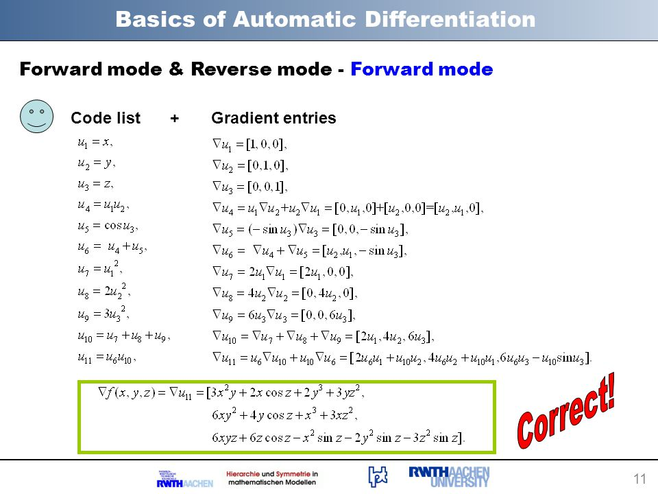 11 Basics of Automatic Differentiation Forward mode & Reverse mode - Forward mode Code list Gradient entries+