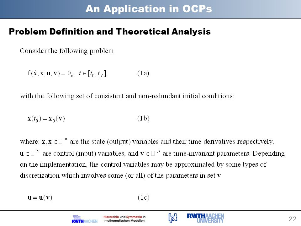 22 An Application in OCPs Problem Definition and Theoretical Analysis