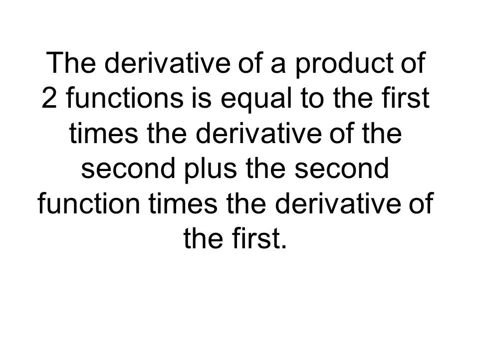 Find Those High Orders Find the requested derivatives