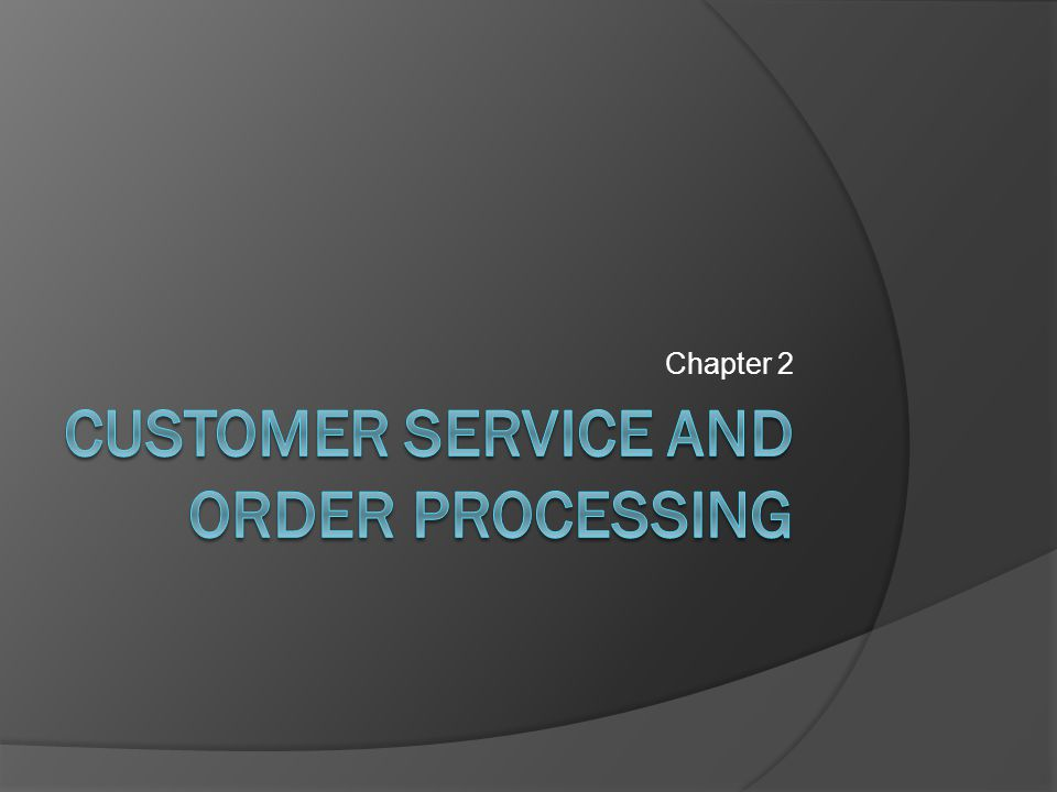 5.Order processing Order management cycle involves various activities that include 1.