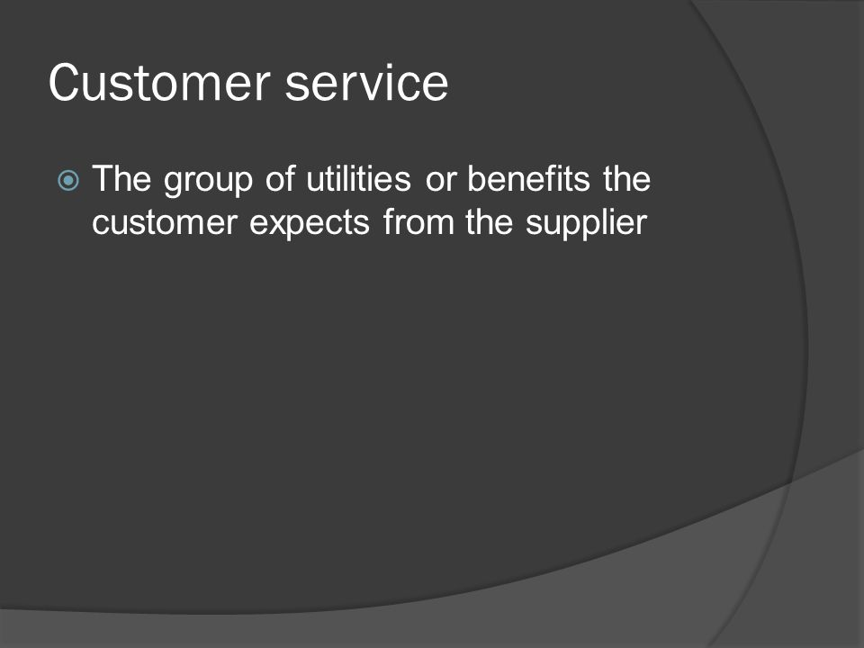Elements of customer service 1.