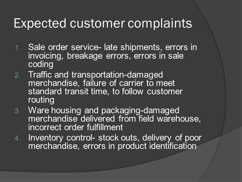 Expected customer complaints 1.