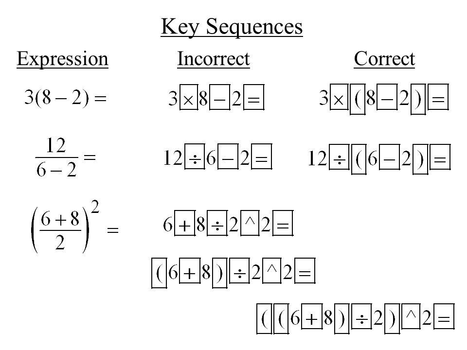 Key Sequences ExpressionIncorrectCorrect