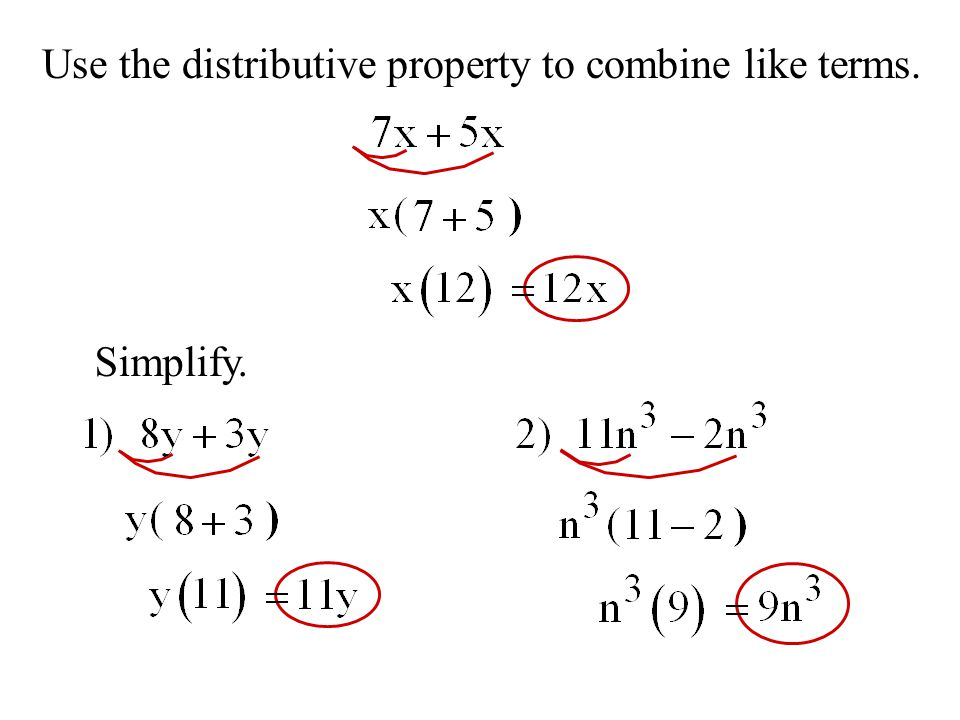 Use the distributive property to combine like terms. Simplify.