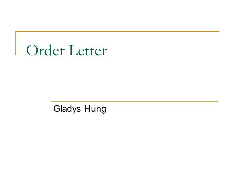Order Letter Gladys Hung