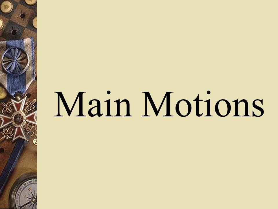 Main Motions
