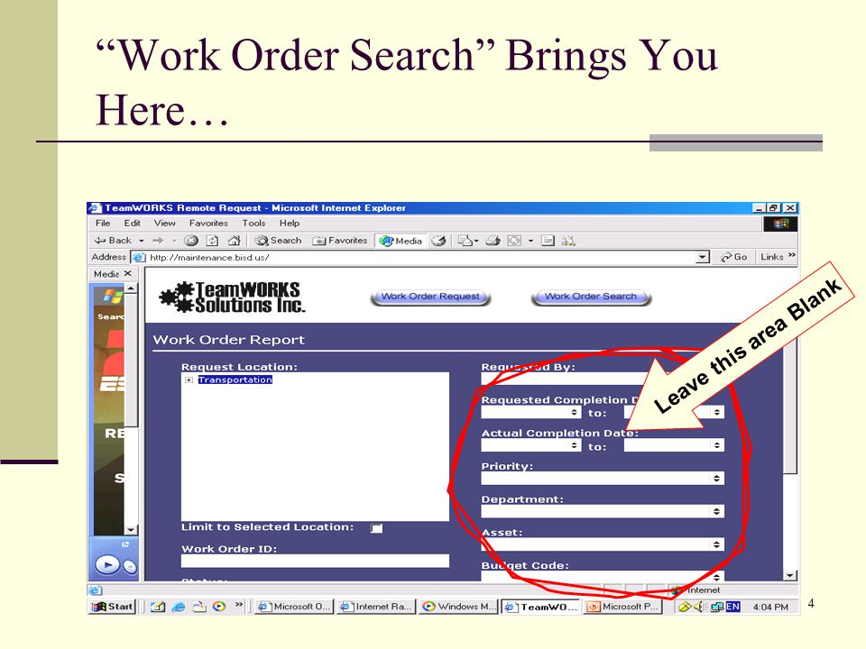 Prepared by Daniel G. Cantu4 Work Order Search Brings You Here… Leave this area Blank