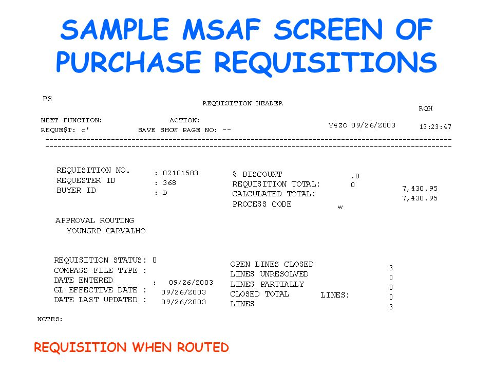 SAMPLE MSAF SCREEN OF PURCHASE REQUISITIONS REQUISITION WHEN ROUTED