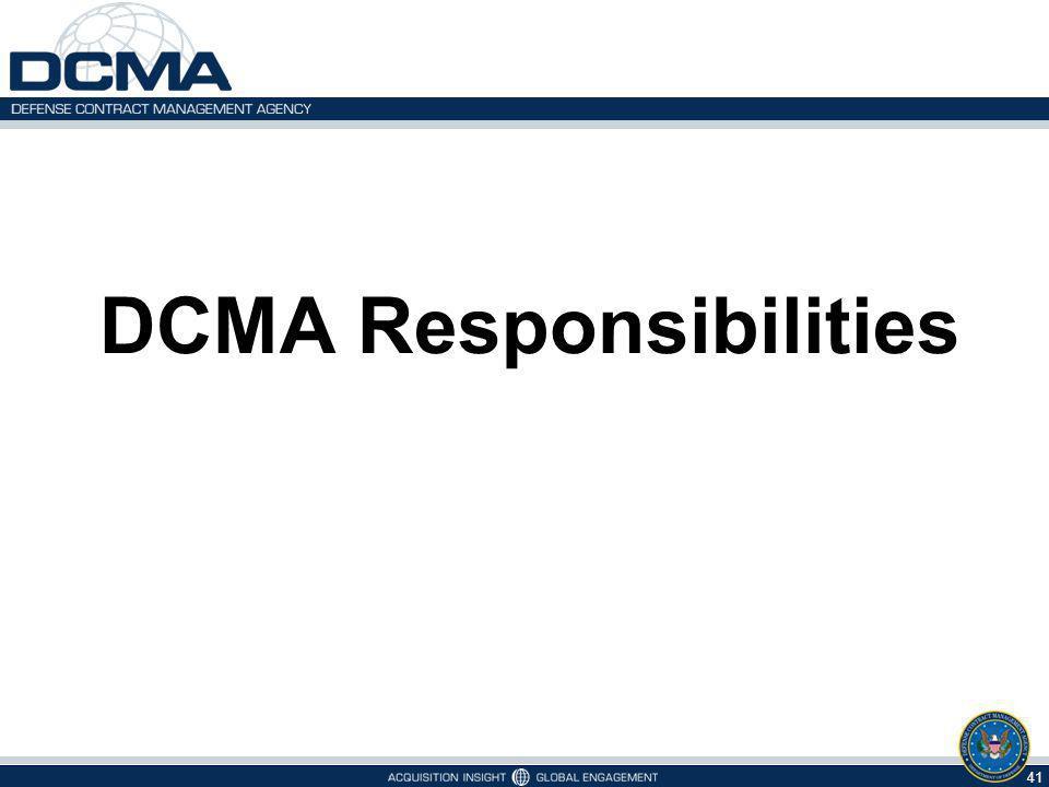 DCMA Responsibilities 41