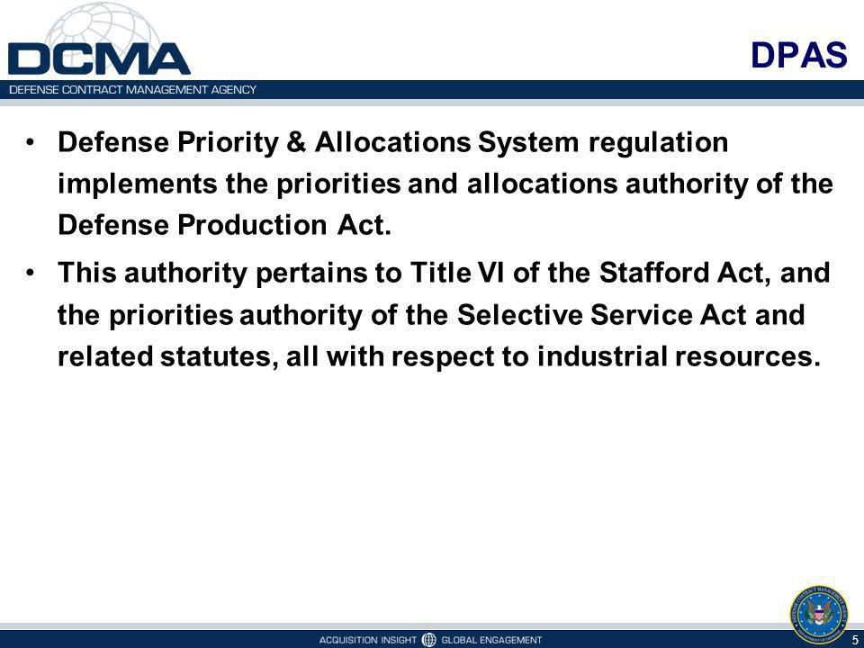Defense Priority & Allocations System regulation implements the priorities and allocations authority of the Defense Production Act.
