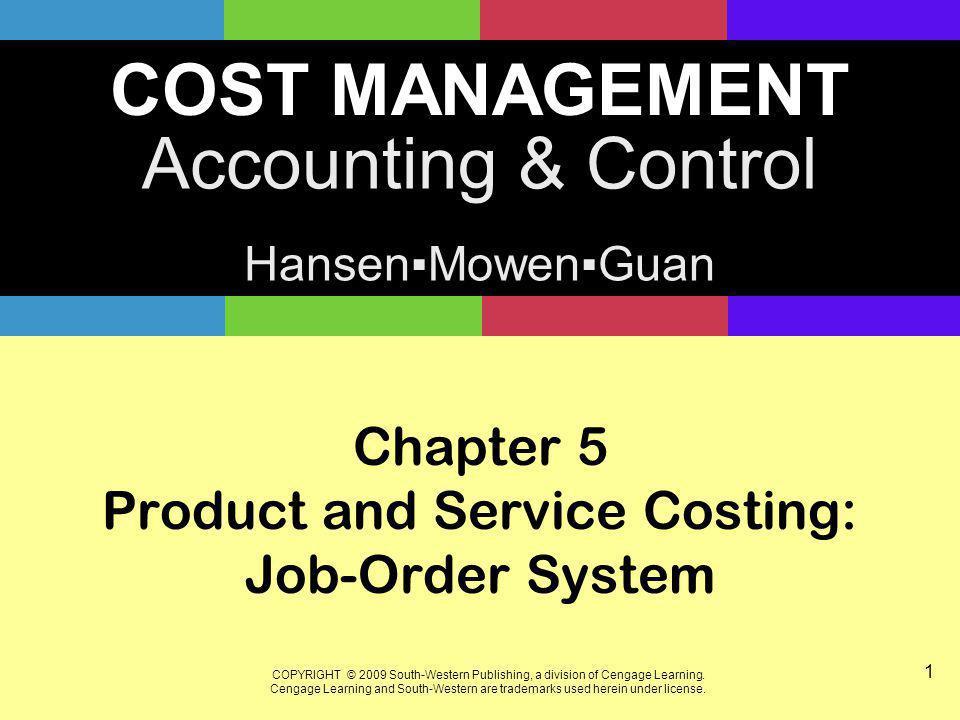 22 Job-Order Costing: Specific Cost Flow Description