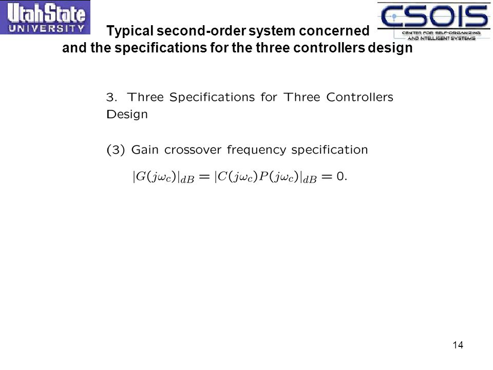 14 Typical second-order system concerned and the specifications for the three controllers design