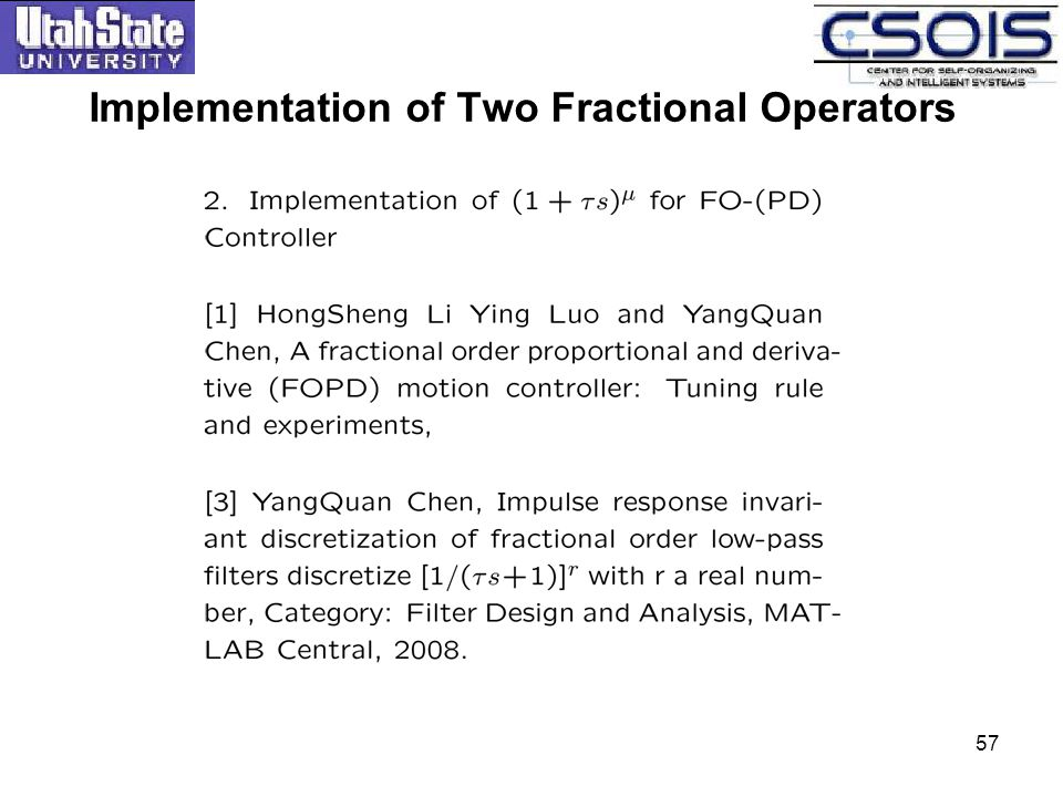57 Implementation of Two Fractional Operators