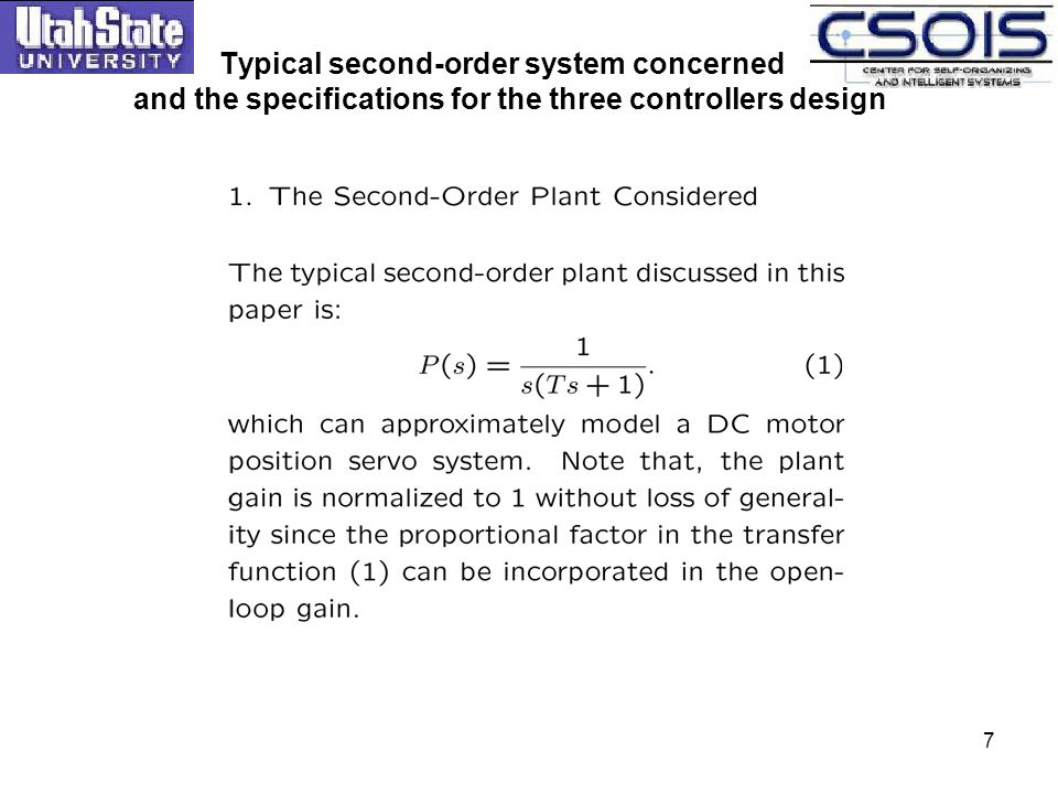 7 Typical second-order system concerned and the specifications for the three controllers design