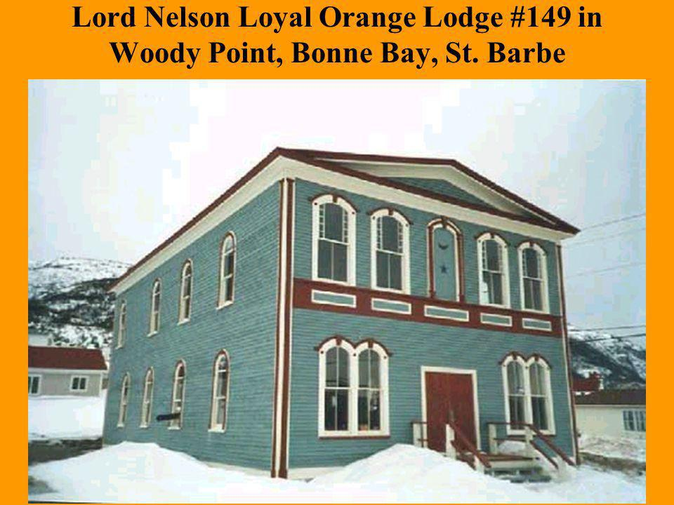Lord Nelson Loyal Orange Lodge #149 in Woody Point, Bonne Bay, St. Barbe