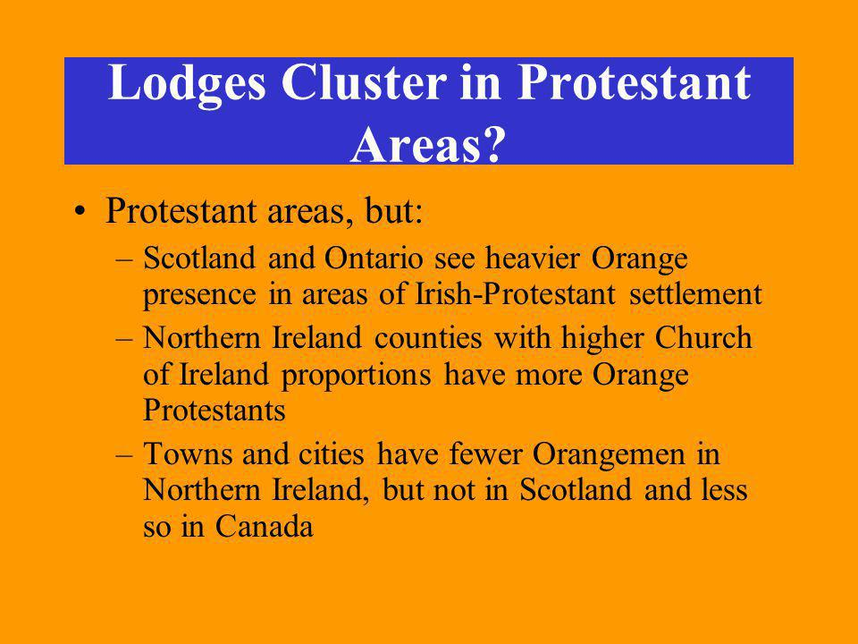 Lodges Cluster in Protestant Areas.