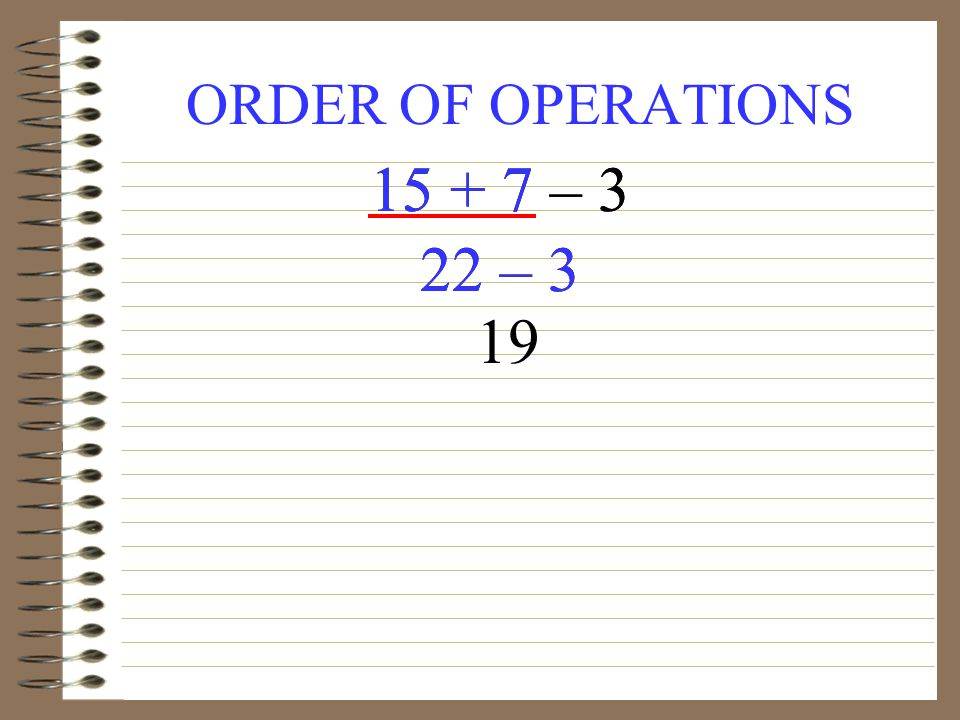 ORDER OF OPERATIONS – 3 22 – – 3