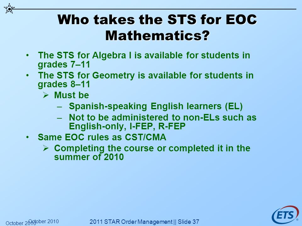 Who takes the STS for EOC Mathematics.