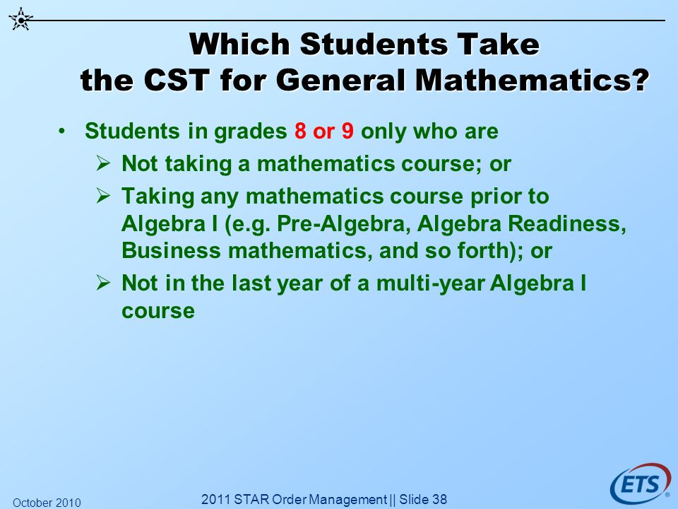 Which Students Take the CST for General Mathematics.