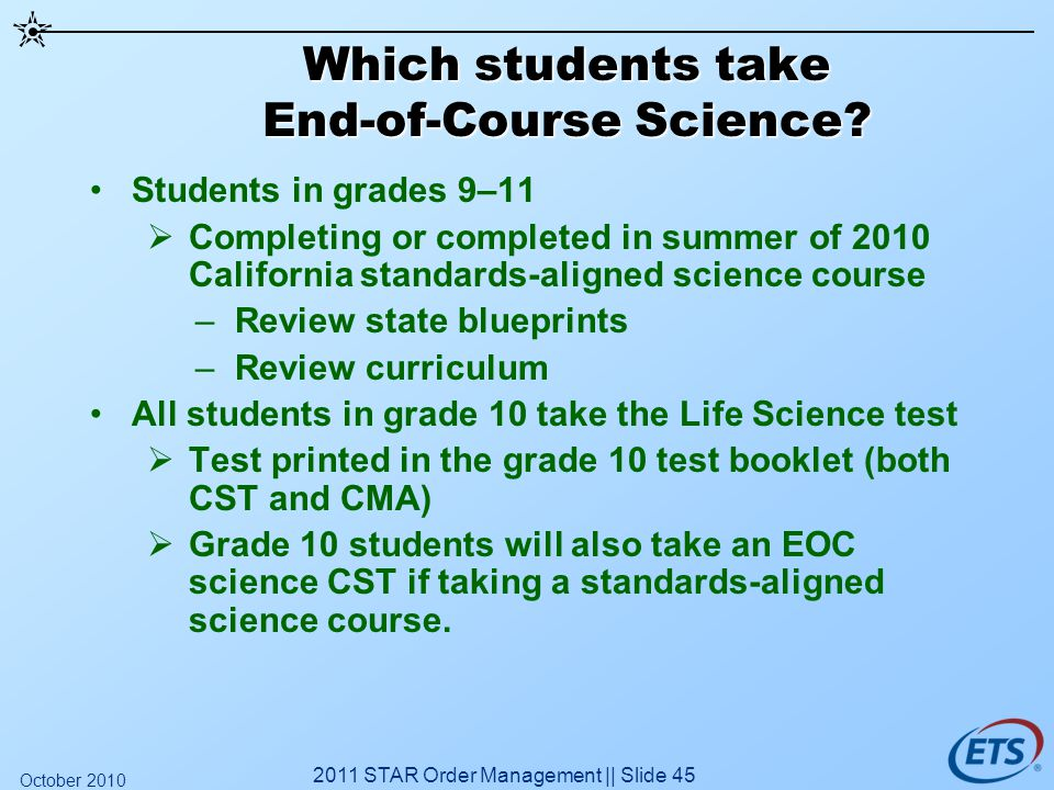 Which students take End-of-Course Science.