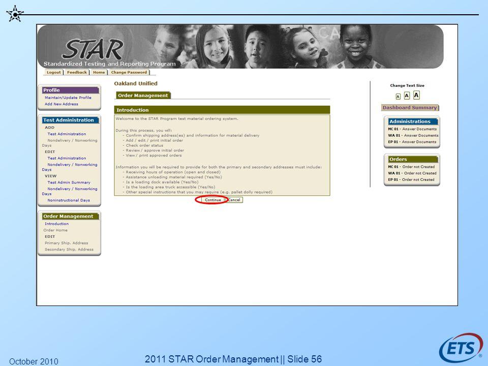 2011 STAR Order Management || Slide 56 October 2010