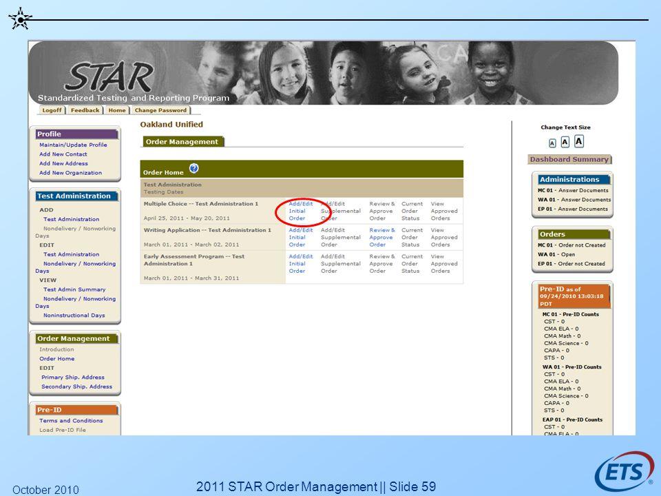 2011 STAR Order Management || Slide 59 October 2010