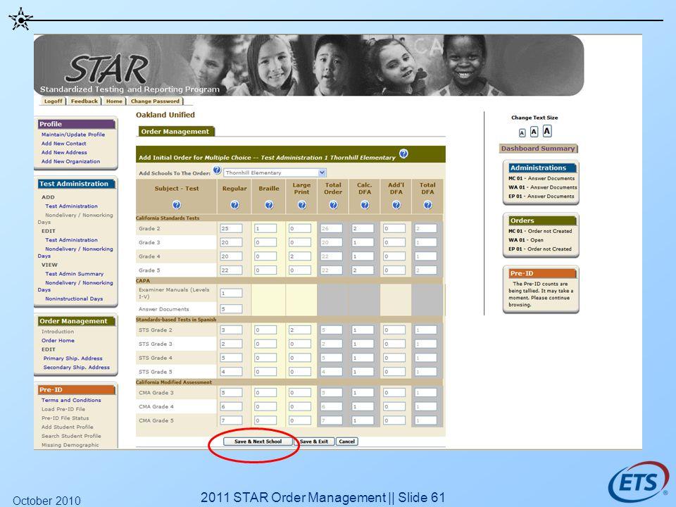 2011 STAR Order Management || Slide 61 October 2010