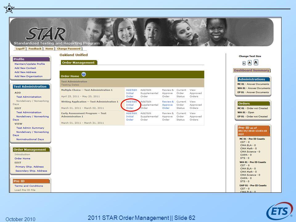 2011 STAR Order Management || Slide 62 October 2010