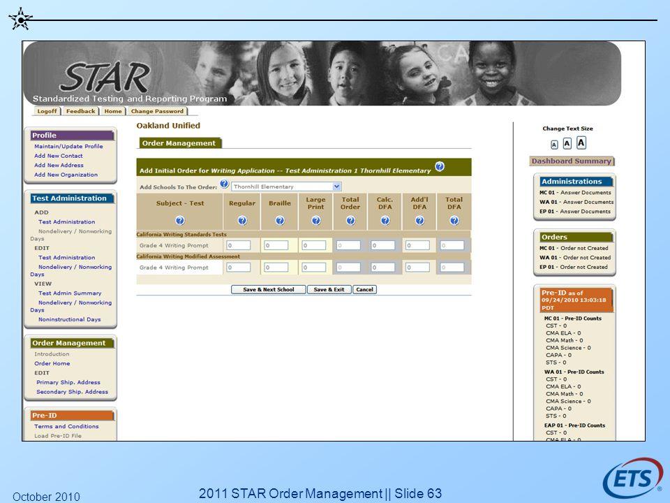 2011 STAR Order Management || Slide 63 October 2010