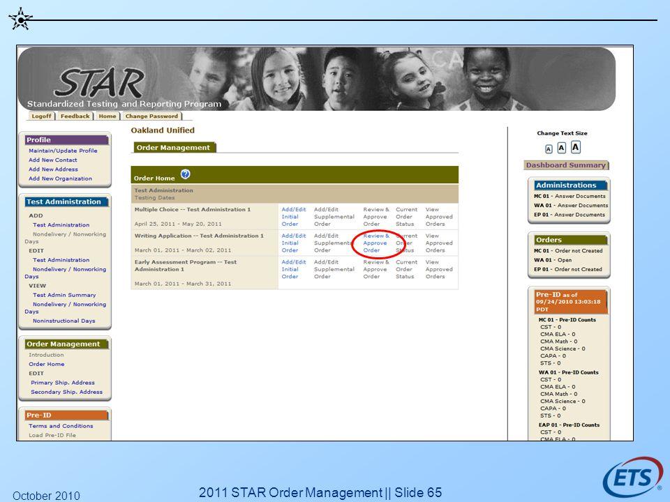 2011 STAR Order Management || Slide 65 October 2010