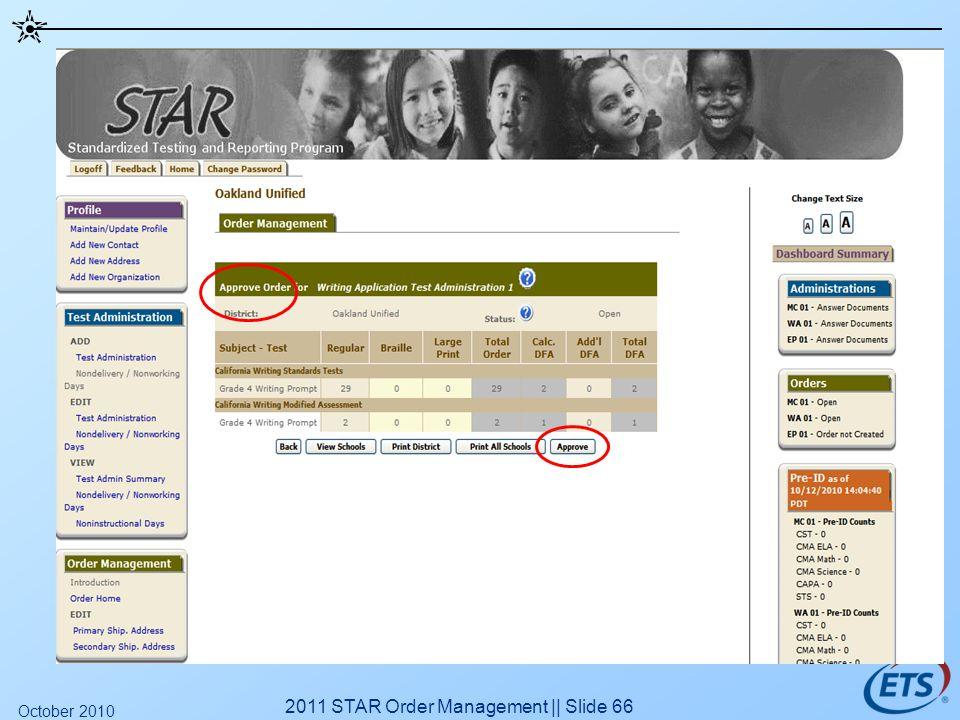 2011 STAR Order Management || Slide 66 October 2010
