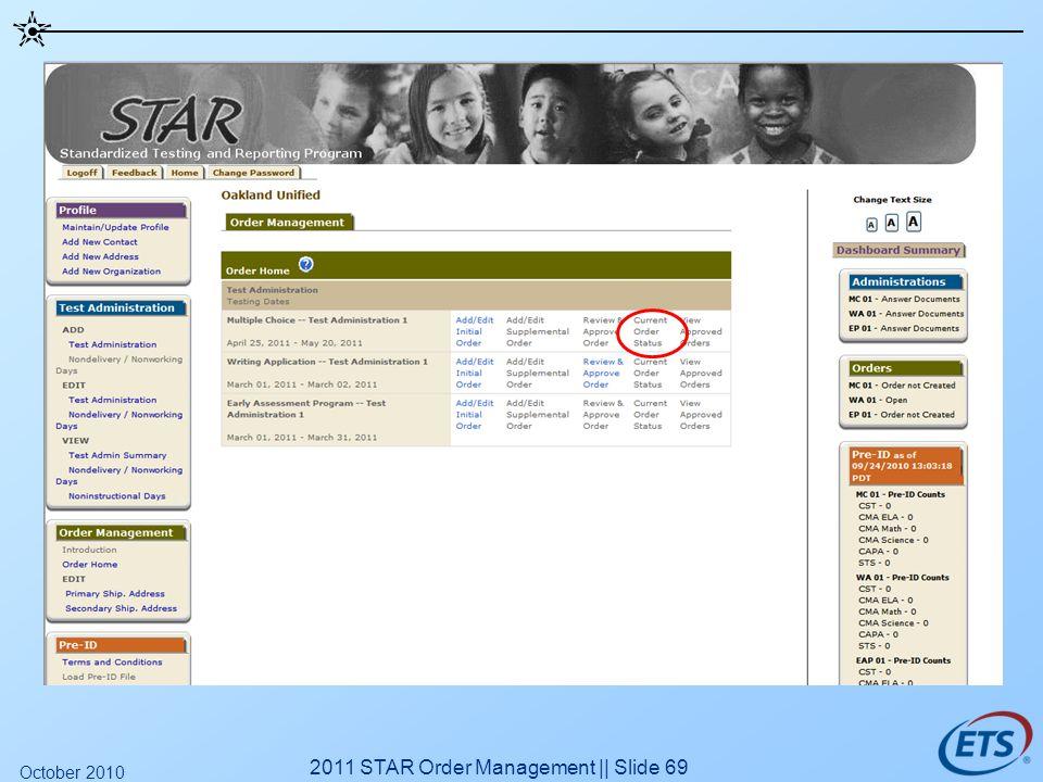 2011 STAR Order Management || Slide 69 October 2010
