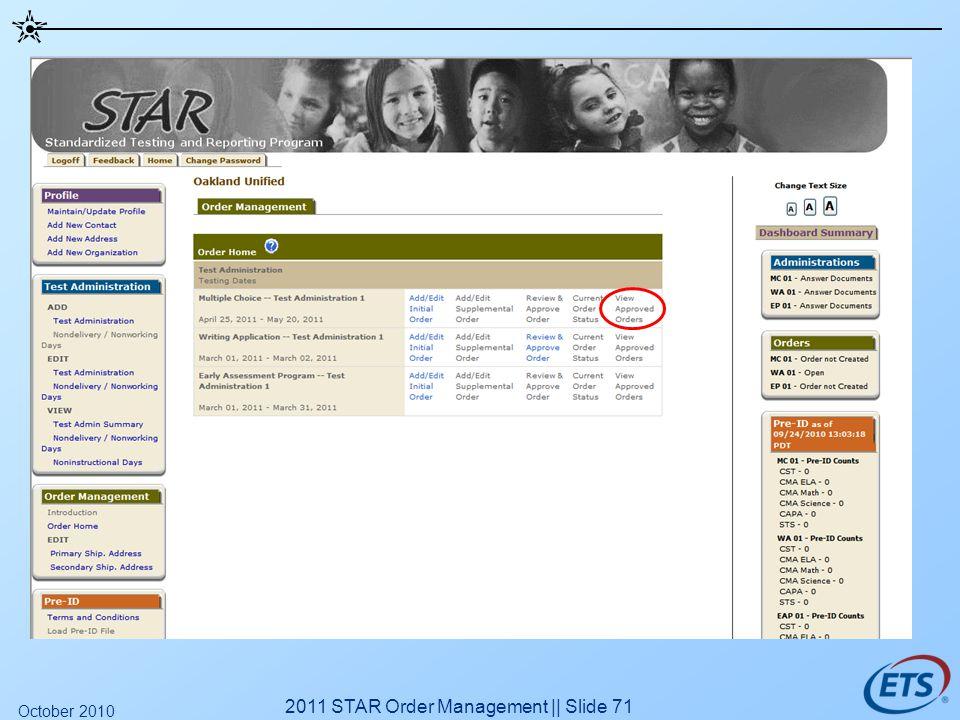 2011 STAR Order Management || Slide 71 October 2010