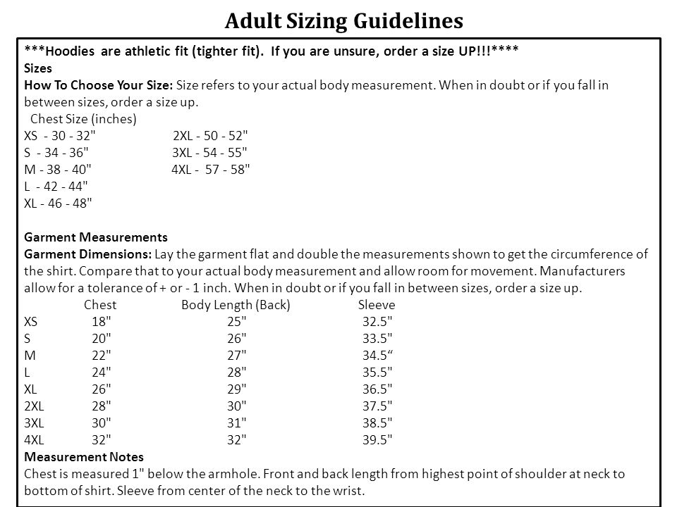 Adult Sizing Guidelines ***Hoodies are athletic fit (tighter fit).